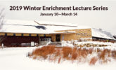 Click here to register for the Winter Enrichment lectures