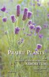 Prairie Plants of the Arboretum book cover